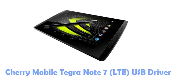 Cherry Mobile Tegra Note 7 (LTE) USB Driver