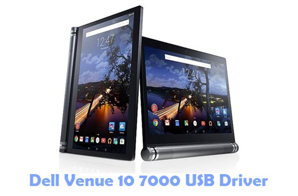 Download Dell Venue 10 7000 USB Driver