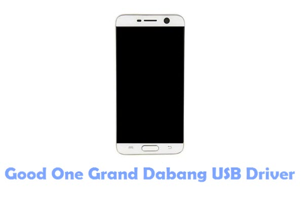 Download Good One Grand Dabang USB Driver