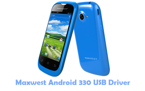 Download Maxwest Android 330 USB Driver
