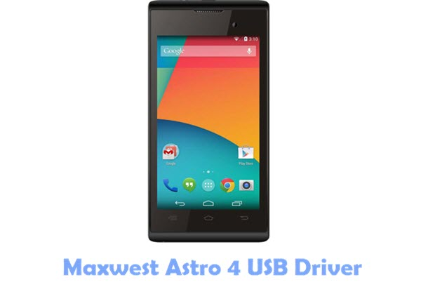 Download Maxwest Astro 4 USB Driver