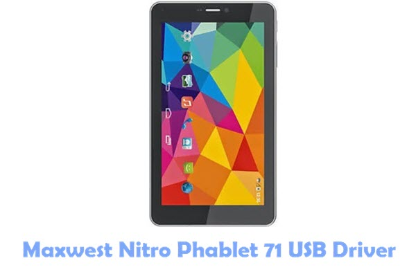 Download Maxwest Nitro Phablet 71 USB Driver