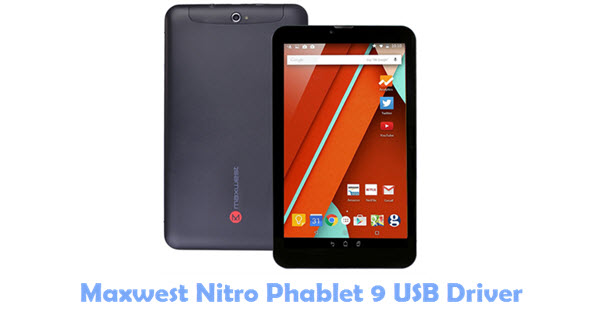 Download Maxwest Nitro Phablet 9 USB Driver