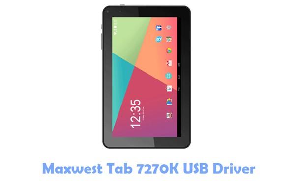 Download Maxwest Tab 7270K USB Driver