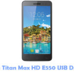 Download Posh Titan Max HD E550 USB Driver