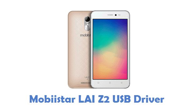 Mobiistar LAI Z2 USB Driver