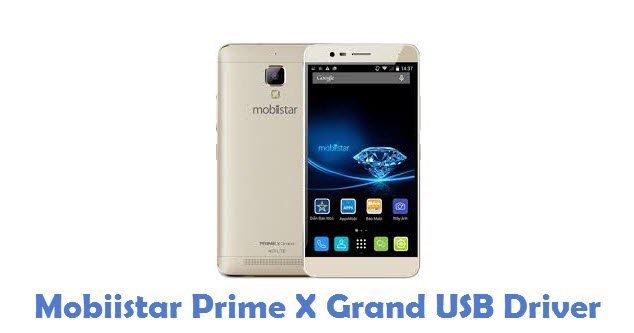 Mobiistar Prime X Grand USB Driver