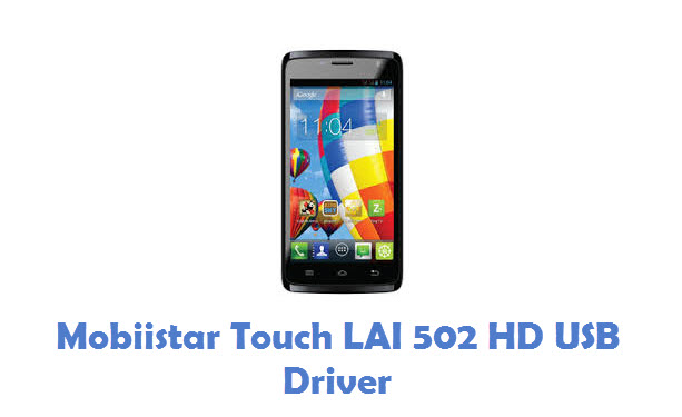 Mobiistar Touch LAI 502 HD USB Driver
