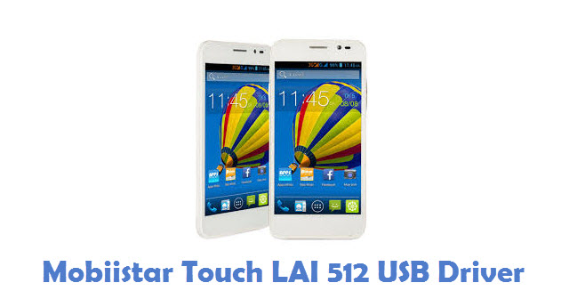 Mobiistar Touch LAI 512 USB Driver