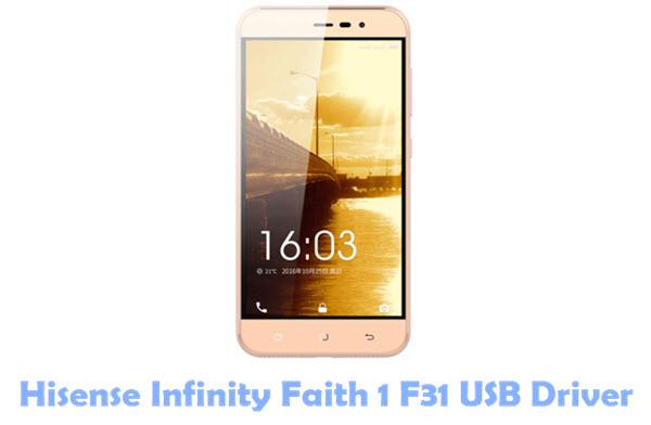 Download Hisense Infinity Faith 1 F31 USB Driver | All USB