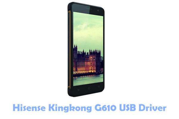 Hisense Kingkong G610 USB Driver