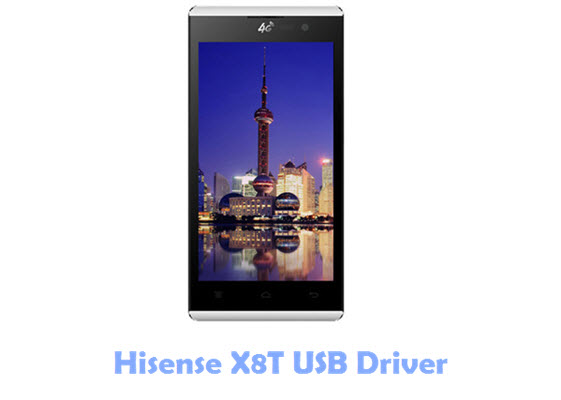 Download Hisense X8T USB Driver