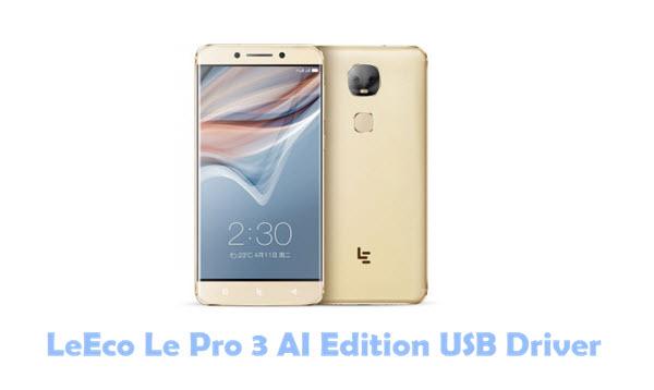 LeEco Le Pro 3 AI Edition USB Driver