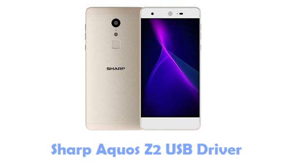Sharp Aquos Z2 USB Driver