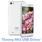Download Timmy M12 USB Driver