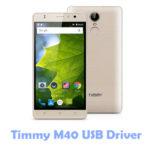 Download Timmy M40 USB Driver