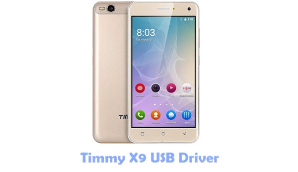 Download Timmy X9 USB Driver