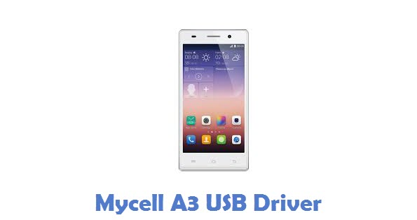 Mycell A3 USB Driver