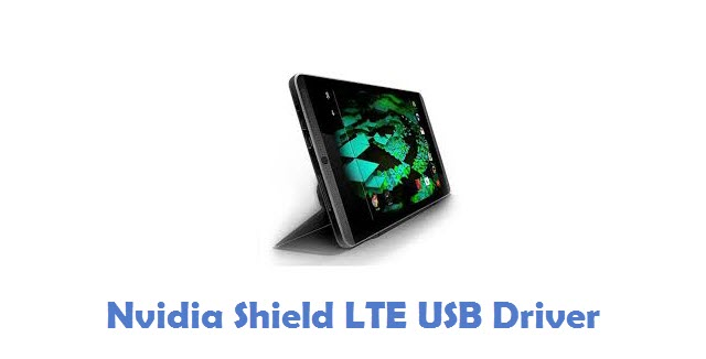 Nvidia Shield LTE USB Driver