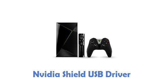 Nvidia Shield USB Driver
