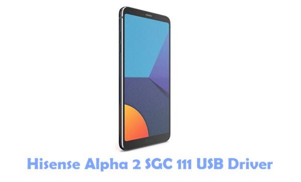 Hisense Alpha 2 SGC 111 USB Driver