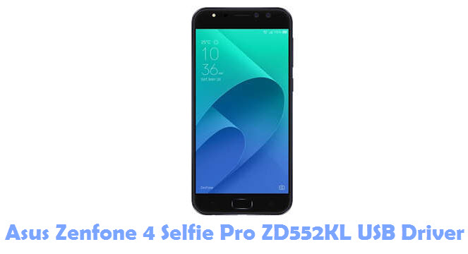Download Asus Zenfone 4 Selfie Pro ZD552KL USB Driver