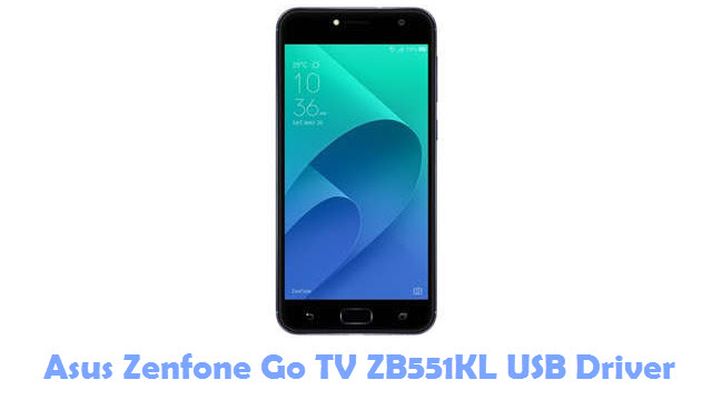 Download Asus Zenfone Go TV ZB551KL USB Driver