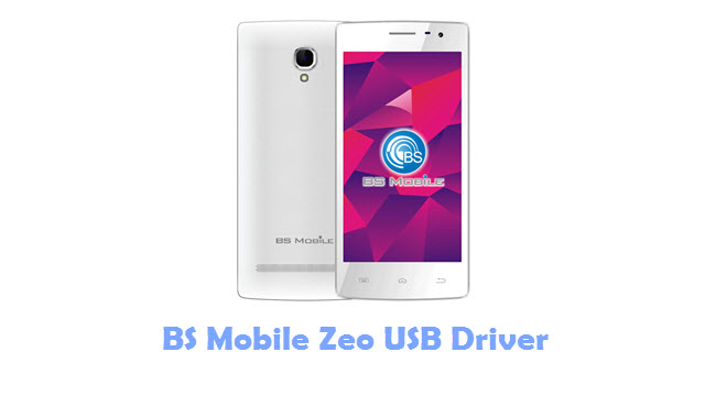 Download BS Mobile Zeo USB Driver