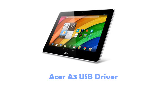 Download Acer A3 USB Driver