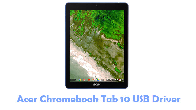 Download Acer Chromebook Tab 10 USB Driver