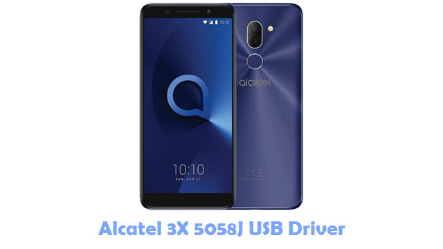 Download Alcatel 3X 5058J USB Driver
