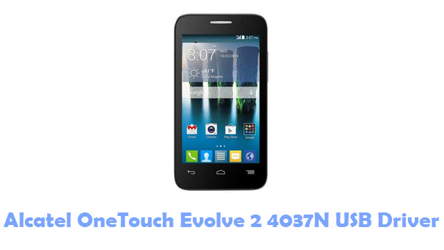 Alcatel OneTouch Evolve 2 4037N USB Driver
