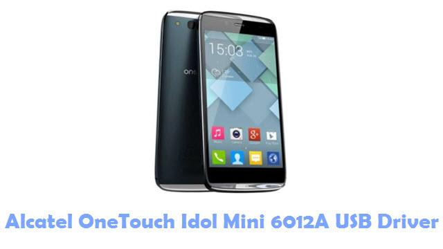 Download Alcatel OneTouch Idol Mini 6012A USB Driver