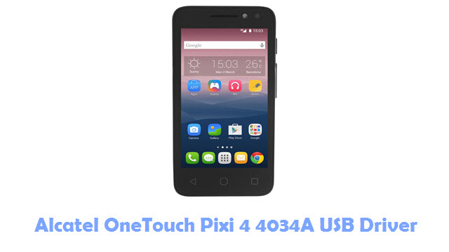 Download Alcatel OneTouch Pixi 4 4034A USB Driver
