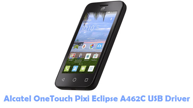 Download Alcatel OneTouch Pixi Eclipse A462C USB Driver