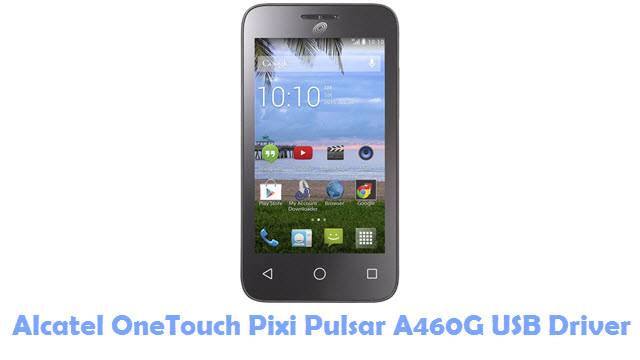 Alcatel OneTouch Pixi Pulsar A460G USB Driver
