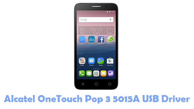 Download Alcatel OneTouch Pop 3 5015A USB Driver