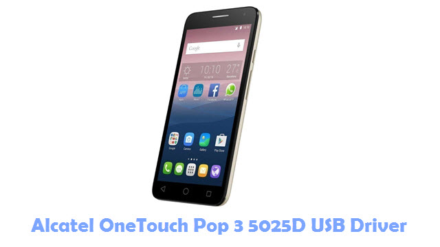 Download Alcatel OneTouch Pop 3 5025D USB Driver