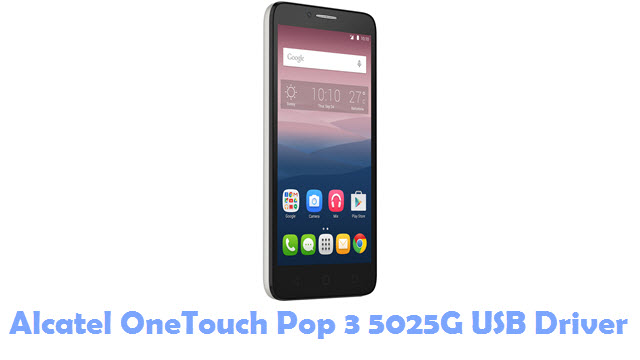 Download Alcatel OneTouch Pop 3 5025G USB Driver