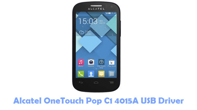 Download Alcatel OneTouch Pop C1 4015A USB Driver