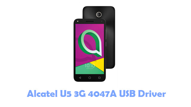 Download Alcatel U5 3G 4047A USB Driver