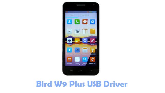 Bird W9 Plus USB Driver