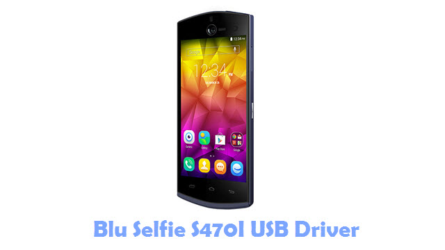 Download Blu Selfie S470I USB Driver