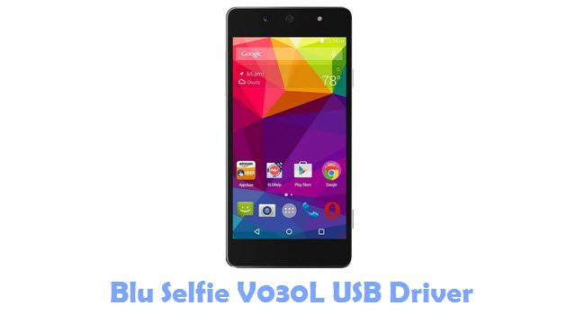 Download Blu Selfie V030L USB Driver