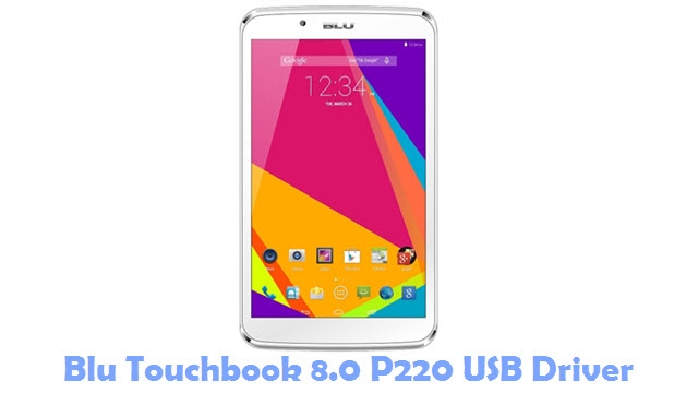 Download Blu Touchbook 8.0 P220 USB Driver