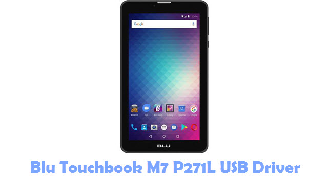 Download Blu Touchbook M7 P271L USB Driver