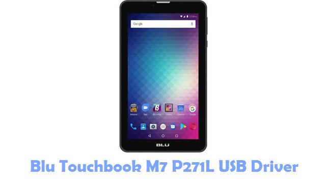 Download Blu Touchbook M7 P271L USB Driver