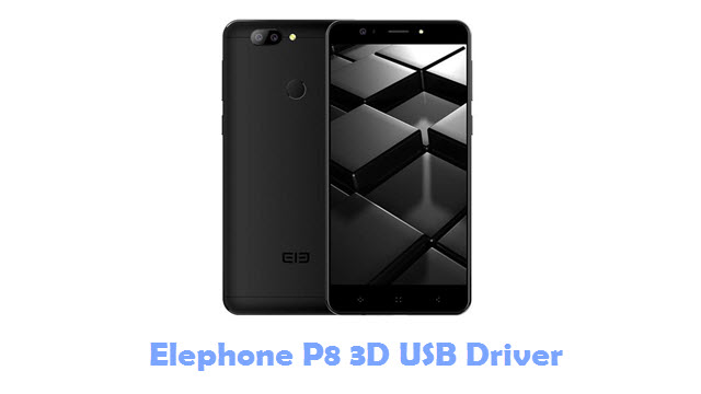 Download Elephone P8 3D USB Driver
