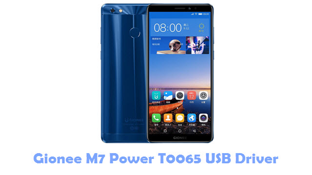 Download Gionee M7 Power T0065 USB Driver