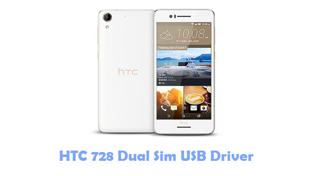 Download HTC 728 Dual Sim USB Driver